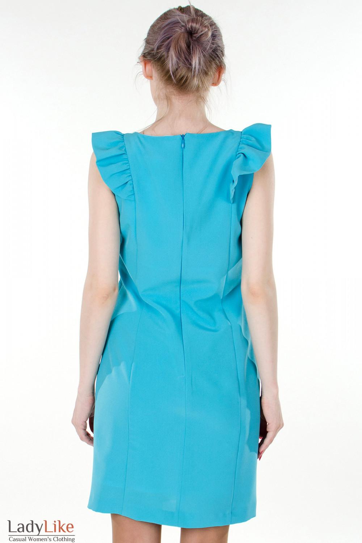 Фото Платье бирюзовое с рюшами вид сзади Деловая женская одежда